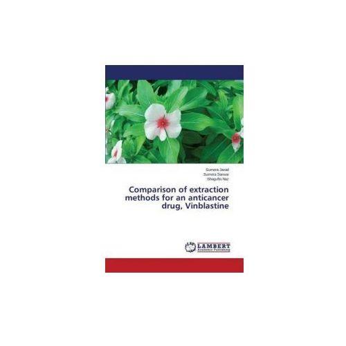 Comparison of extraction methods for an anticancer drug, Vinblastine (9783659716850)
