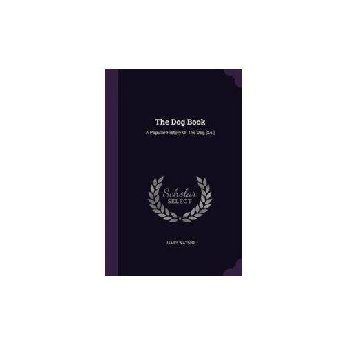 Dog Book (9781340885632)