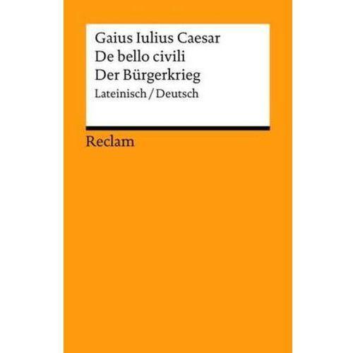 De bello civili / Der Bürgerkrieg (9783150185674)
