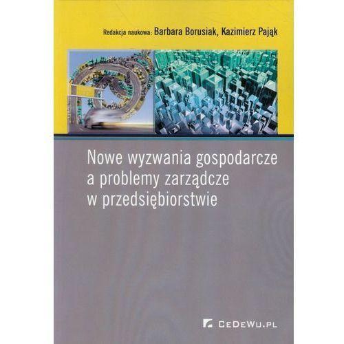 Nowe wyzwania gospodarcze a problemy zarządcze w przedsiębiorstwie (2015)