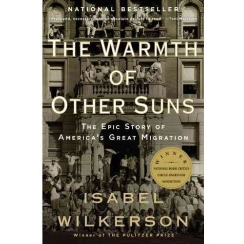The Warmth of Other Suns Wilkerson, Isabel (9780679763888)