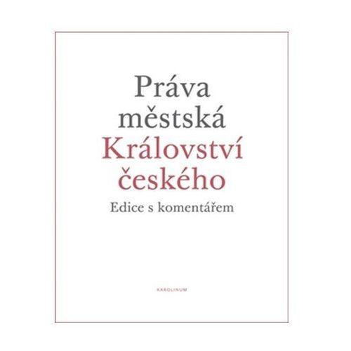 Práva Městská Království Českého, Kol.