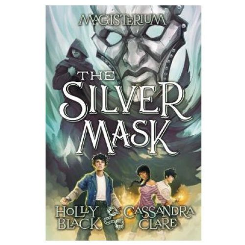 The Silver Mask (Magisterium, Book 4), Volume 4
