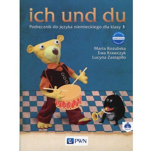 ich und du 3 Nowa edycja Podręcznik do języka niemieckiego z płytą CD - Wysyłka od 3,99 (68 str.)