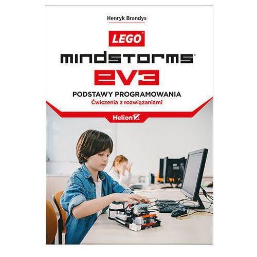 LEGO Mindstorms EV3. Podstawy programowania. Ćwiczenia z rozwiązaniami - Henryk Brandys, Helion