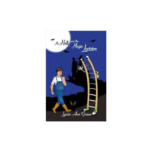 Mr. Nolly and the Magic Ladder (9781786297822)