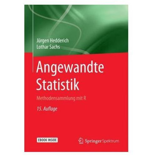 Angewandte Statistik: Methodensammlung Mit R, Jurgen Hedderich Lothar Sachs