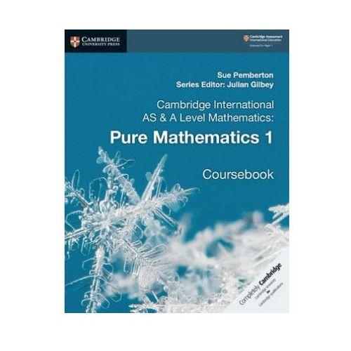 Cambridge International AS & A Level Mathematics: Pure Mathematics 1 Coursebook (9781108407144)