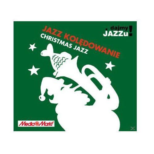 Dajmy Jazzu! Jazz Kolędowanie (Christmas Jazz Media Markt)