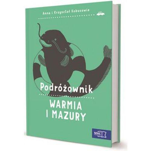 Podróżownik. Mazury - Dostawa zamówienia do jednej ze 170 księgarni Matras za DARMO (2015)