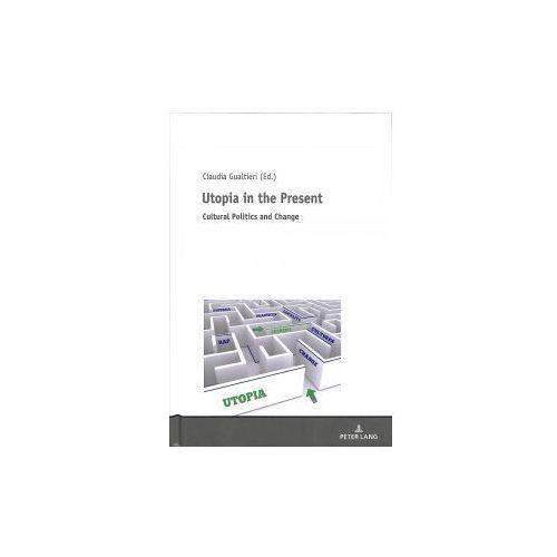 Utopia in the Present (9783631719947)