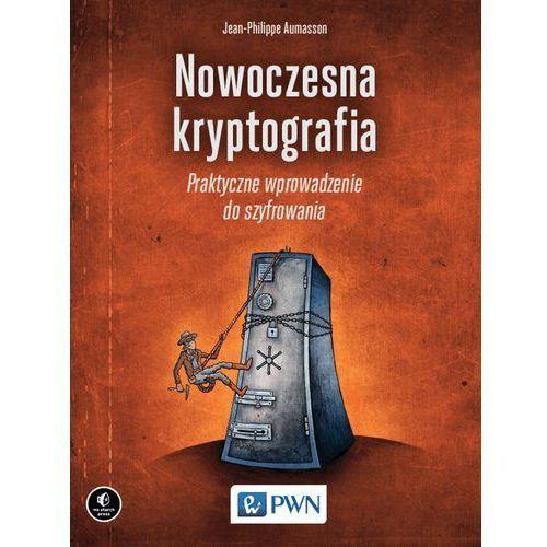 Nowoczesna kryptografia Praktyczne wprowadzenie do szyfrowania (9788301199005)