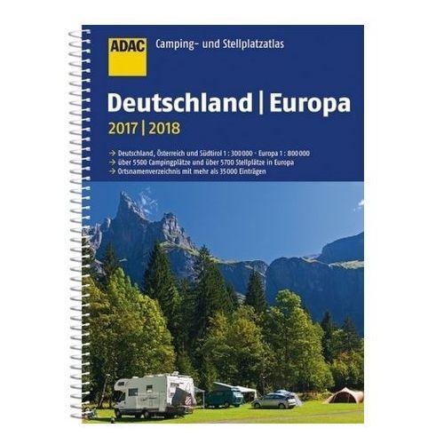 ADAC Camping- und Stellplatzatlas Europa 2017/2018 (9783826422508)