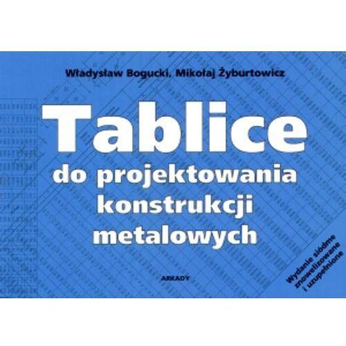 Tablice do projektowania konstrukcji metalowych (2011)