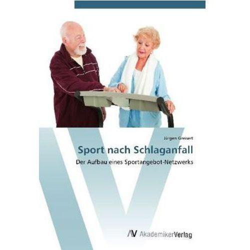 Sport nach Schlaganfall (9783639413144)