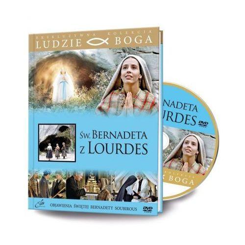 Ludzie Boga. Św. Bernadeta z Lourdes DVD + książka (9788366126039)