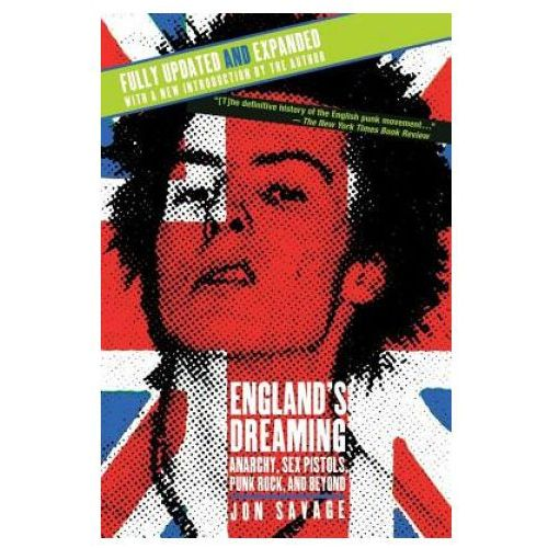 England's Dreaming, Revised Edition (9780312288228)