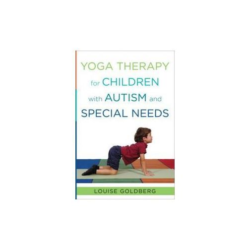 Yoga Therapy for Children with Autism and Special Needs (9780393707854)