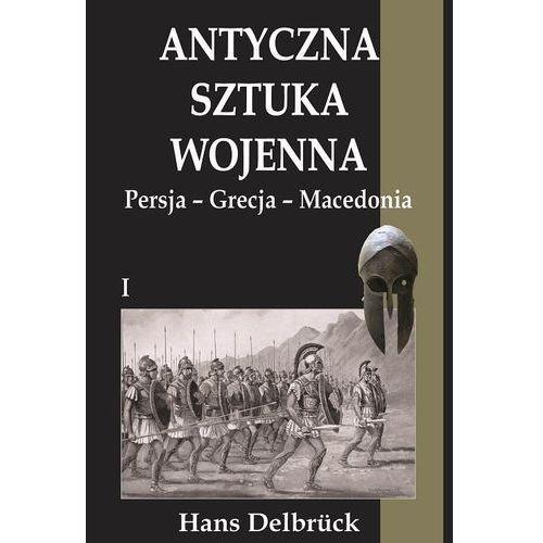 Antyczna sztuka wojenna T.1 Persja-Grecja-Macedo, Napoleon V