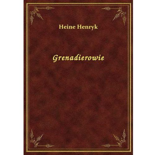 Grenadierowie, Klasyka Literatury Nexto