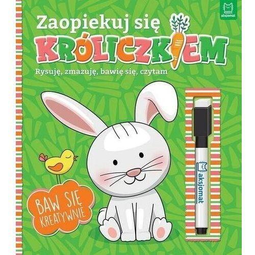 Zaopiekuj się króliczkiem. rysuję, zmazuję, bawię się, czytam. - praca zbiorowa (9788381069489)