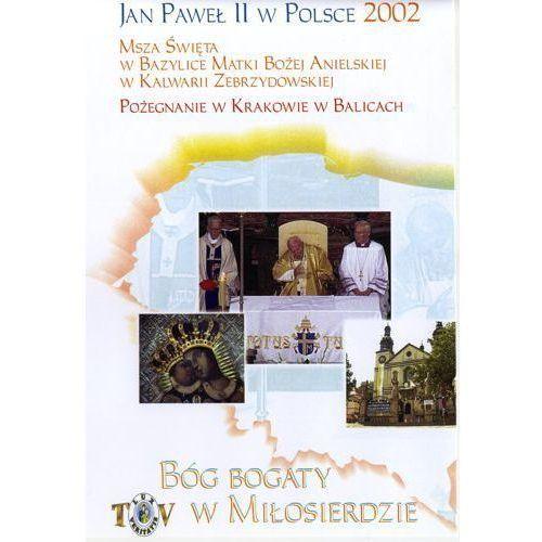 Fundacja lux veritatis Jan paweł ii w polsce 2002 r - pożegnanie w krakowie balicach - dvd