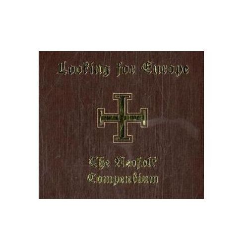 Looking For Europe - The Neofolk Compendium