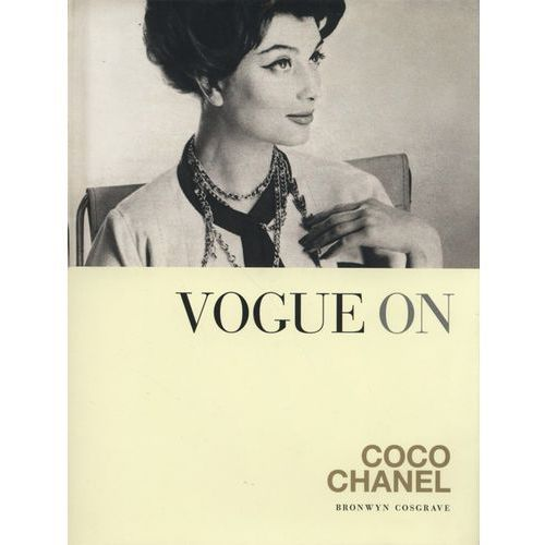 Vogue On: Coco Chanel, Cosgrave, Bronwyn