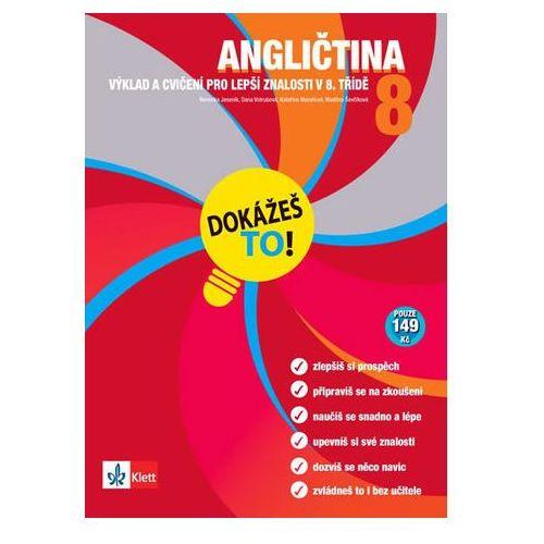 Angličtina 8 - Dokážeš To! - Výklad A Cvičení Pro Lepší Znalosti V 8. Třídě, Jesenik Nevenka A Kolektiv