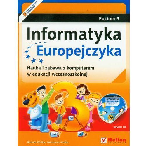 Informatyka Europejczyka Poziom 3 Z Płytą Cd, Helion Edukacja