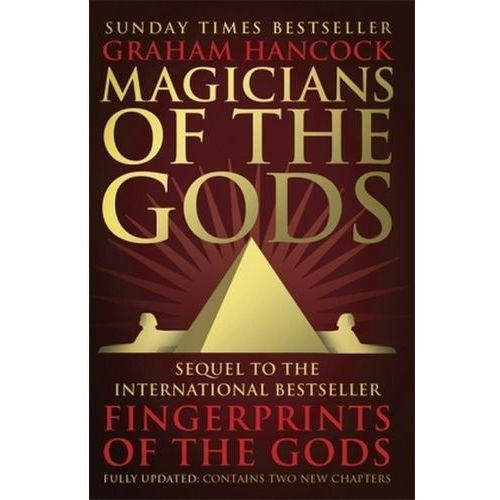 Magicians of the Gods, Hancock, Graham