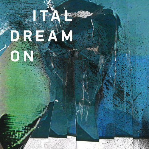 Ital - dream on marki Beatplanet music