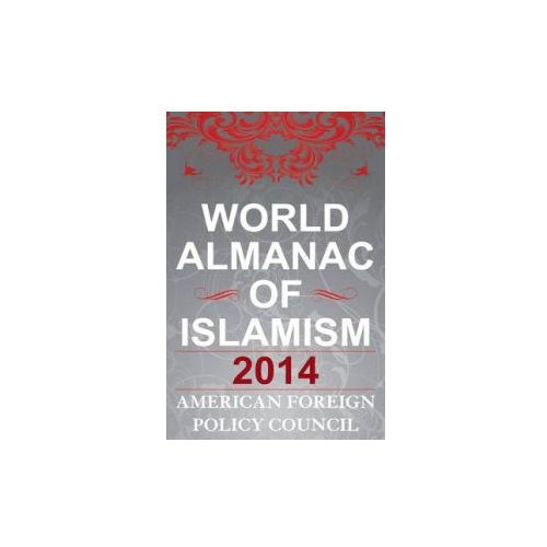 World Almanac of Islamism (9781442231436)