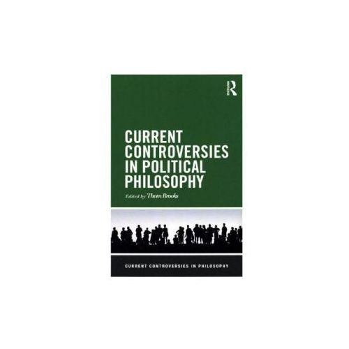 Current Controversies in Political Philosophy (9780415517539)
