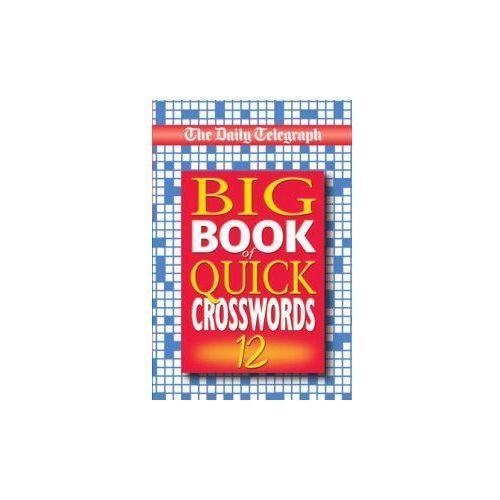 Daily Telegraph Big Book of Quick Crosswords 12 (9780330432207)