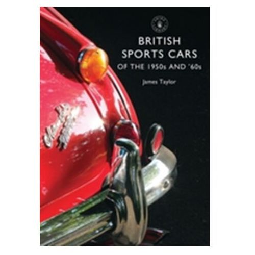British Sports Cars of the 1950s and 60s, Taylor, James