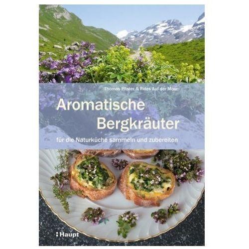 Aromatische Bergkräuter (9783258079370)