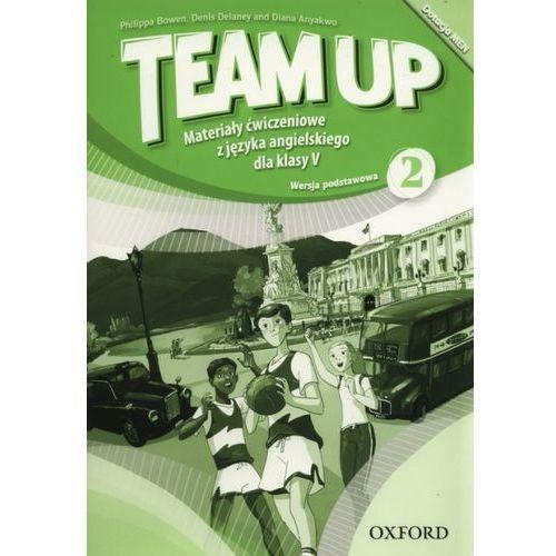 Team Up 2 Materiały ćwiczeniowe (wersja podstawowa 2016) - Praca zbiorowa (2016)