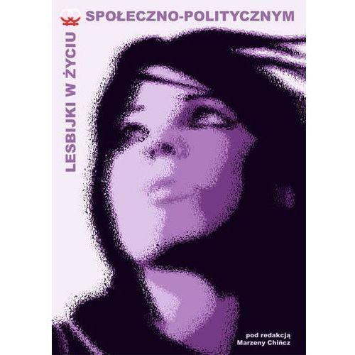 Lesbijki w życiu społeczno-politycznym (232 str.)