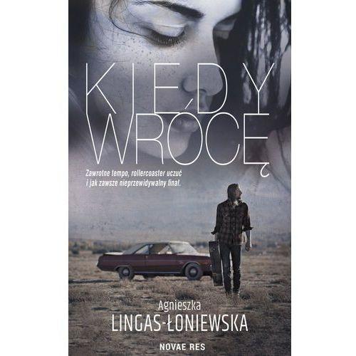 Kiedy wrócę - Agnieszka Lingas-Łoniewska (EPUB) (9788380838659)