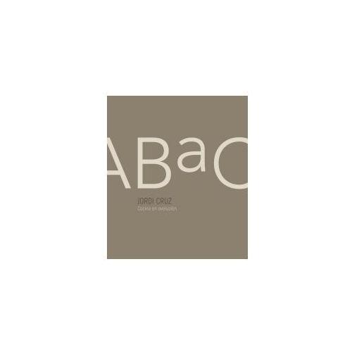 Abac. Cocina En Evolución / Abac. a Kitchen in Evolution (9788416895847)