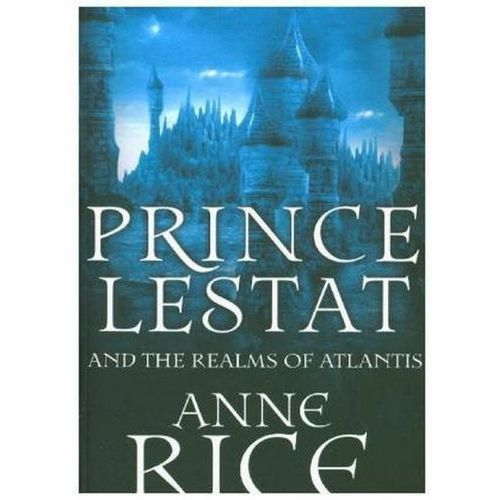 Prince Lestat and the Realms of Atlantis (2017)