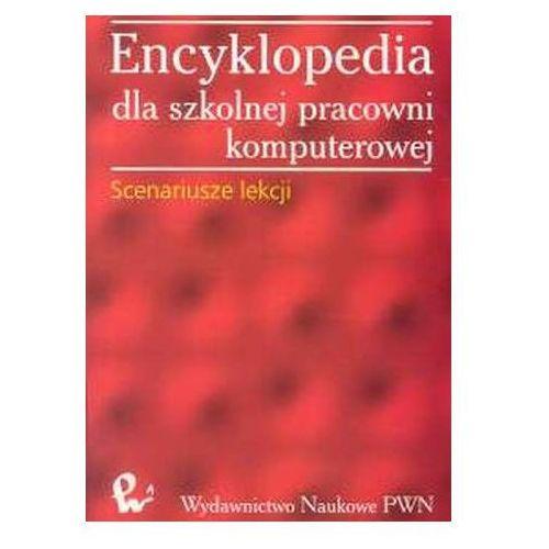 Encyklopedia dla szkolnej pracowni komputerowej, oprawa miękka