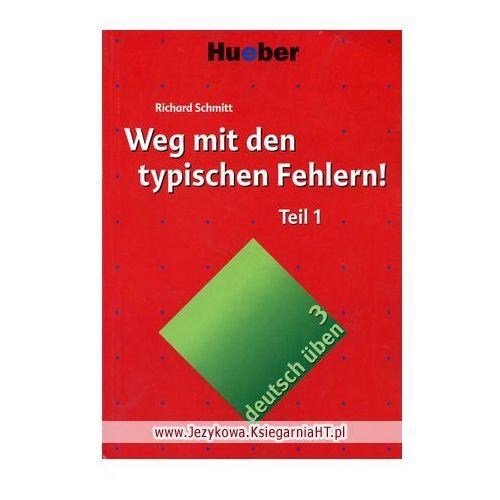 deutsch üben, Band 3/4: Weg mit den typischen Fehlern Teil 1, Hueber Verlag