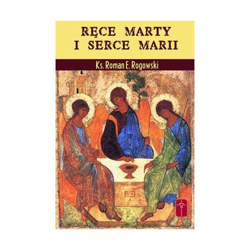 Ręce Marty i serce Marii (9788372568984)