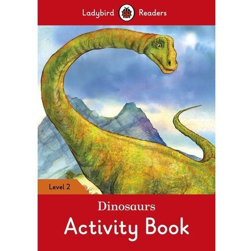 Dinosaurs Activity Book - Ladybird Readers Level 2 (9780241254554)