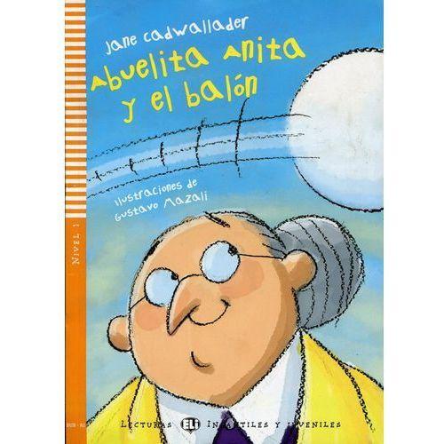 Lecturas ELI Infantiles y Juveniles - Abuelita Anita y el balón + CD Audio (2010)