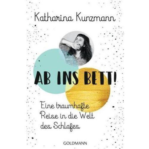 Ab ins Bett! Kunzmann, Katharina (9783442159352)