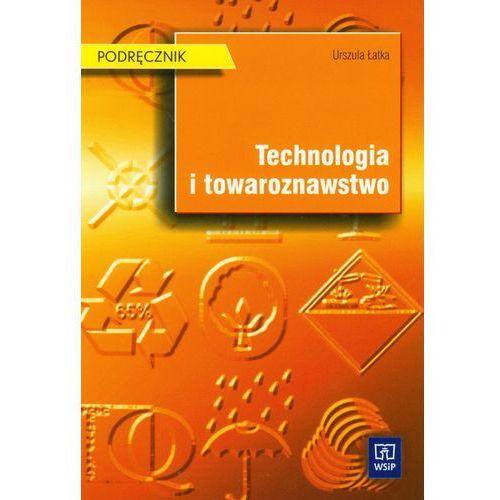 Technologia i towaroznawstwo Podręcznik (144 str.)