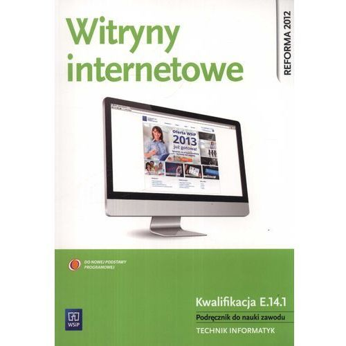 Witryny internetowe Podręcznik do nauki zawodu technik informatyk, WSIP
